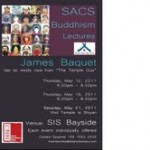 Invitation for upcoming SACS events in May - Buddhism Lectures and Temple Visit