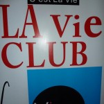 Coolest Club In Coco Park - La Vie